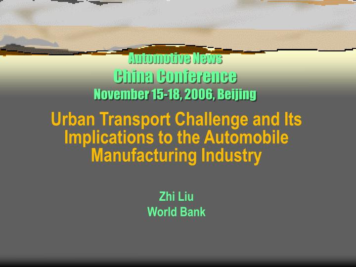 Automotive news china conference november 15 18 2006 beijing