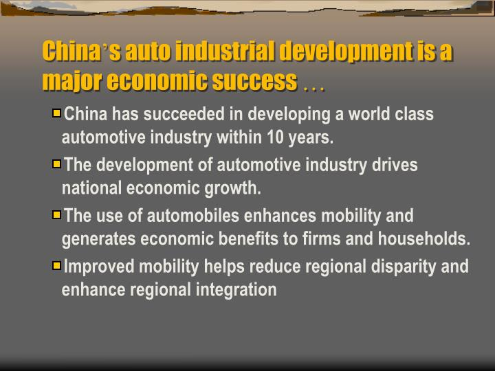 China s auto industrial development is a major economic success