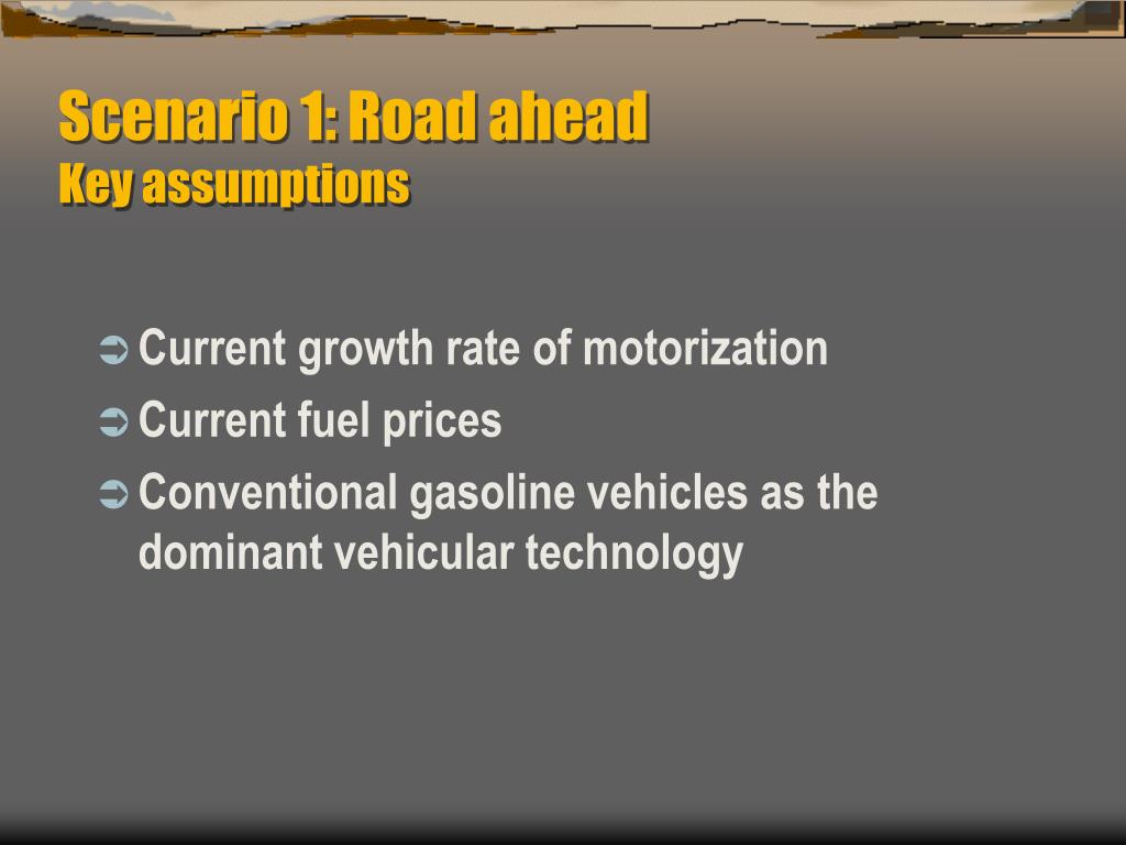 Scenario 1: Road ahead