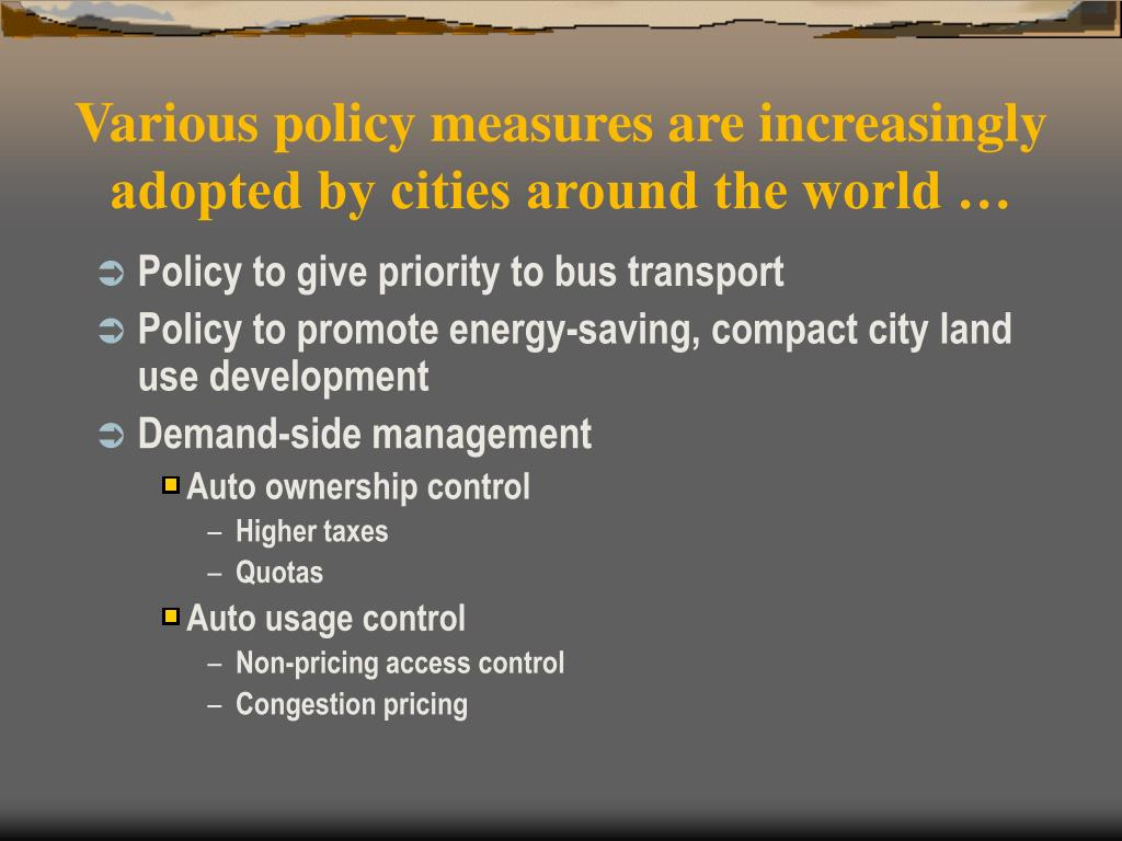 Various policy measures are increasingly adopted by cities around the world …