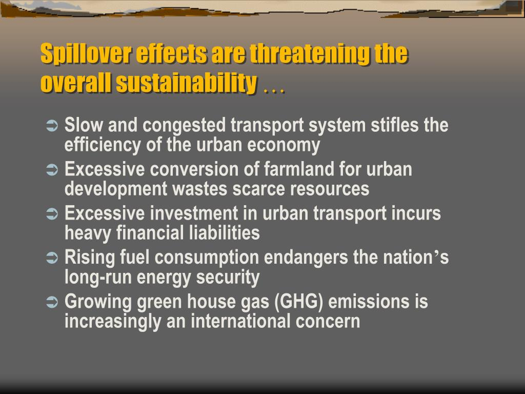 Spillover effects are threatening the overall sustainability