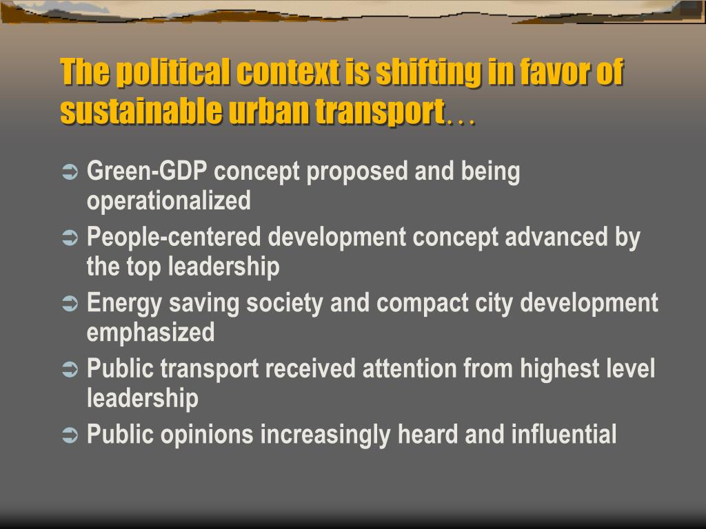 The political context is shifting in favor of sustainable urban transport