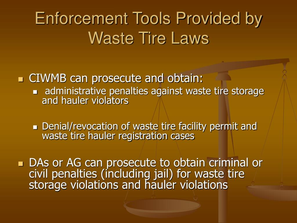 Enforcement Tools Provided by Waste Tire Laws