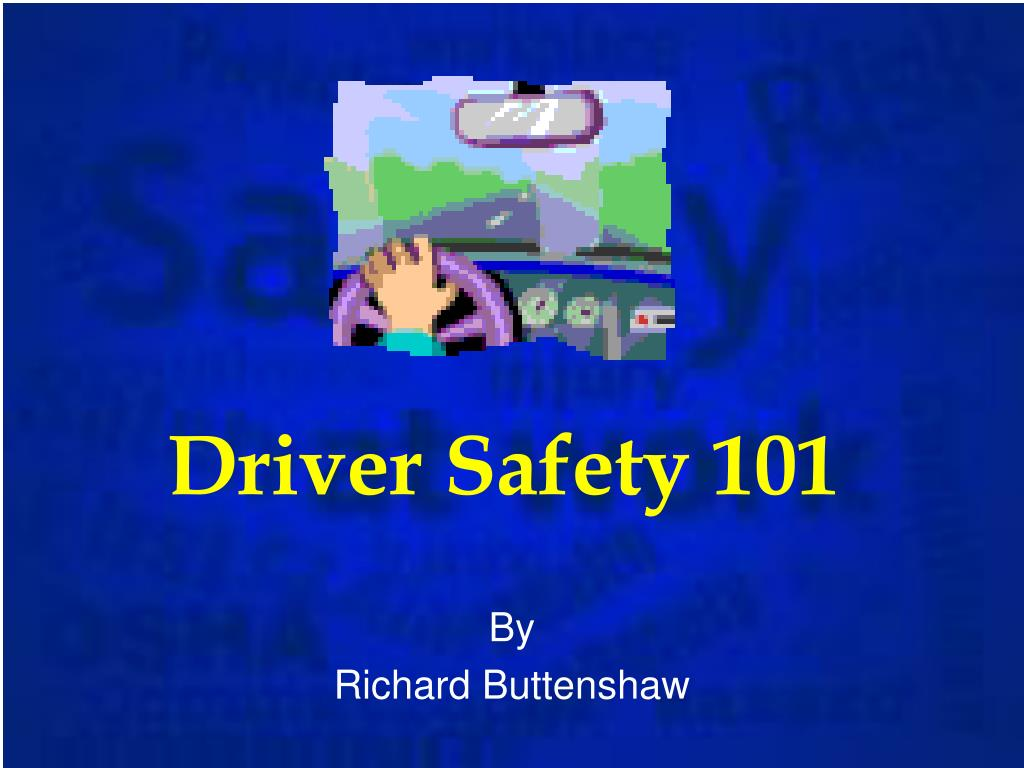 Driver Safety 101
