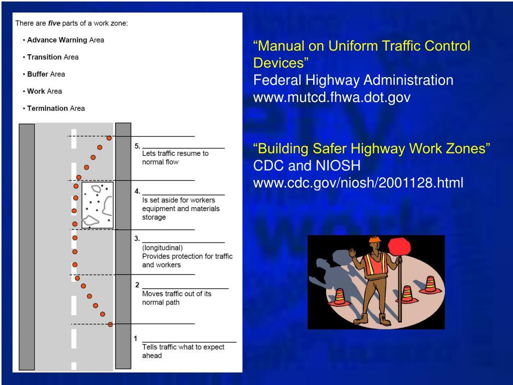 """Manual on Uniform Traffic Control Devices"""
