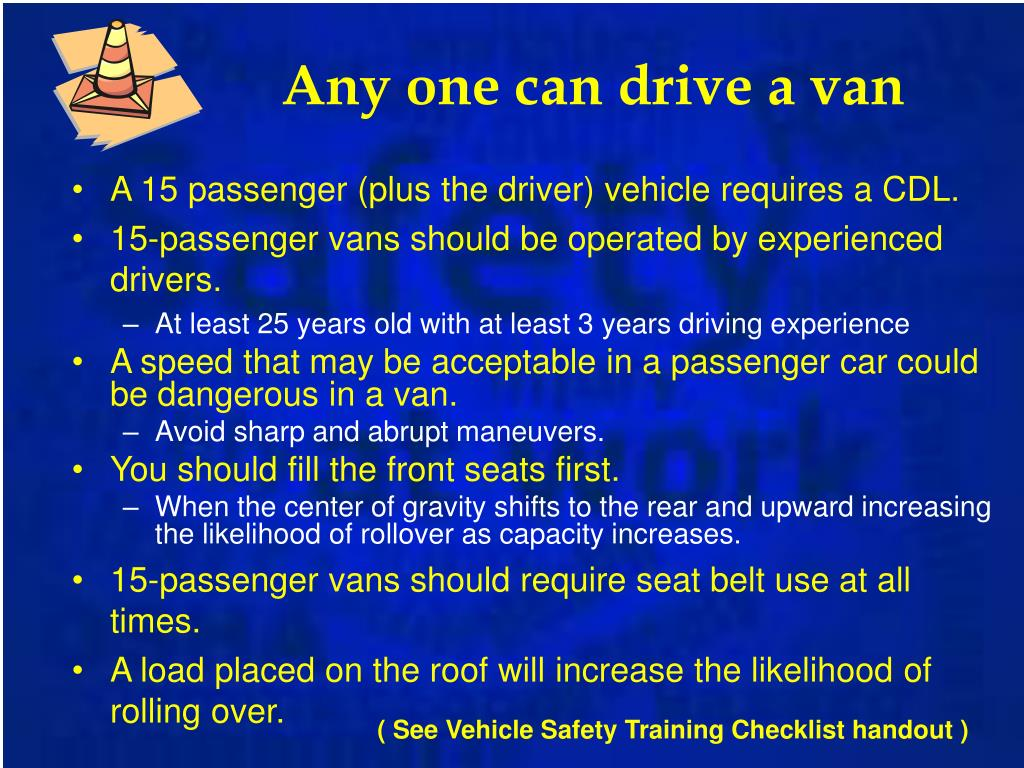 Any one can drive a van