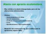 ataxia con apraxia oculomotora