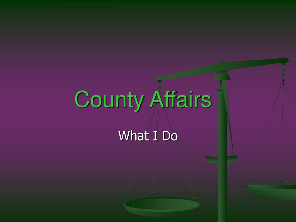 County Affairs