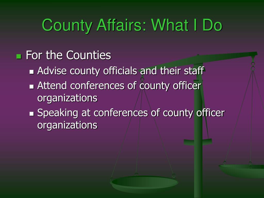 County Affairs: What I Do