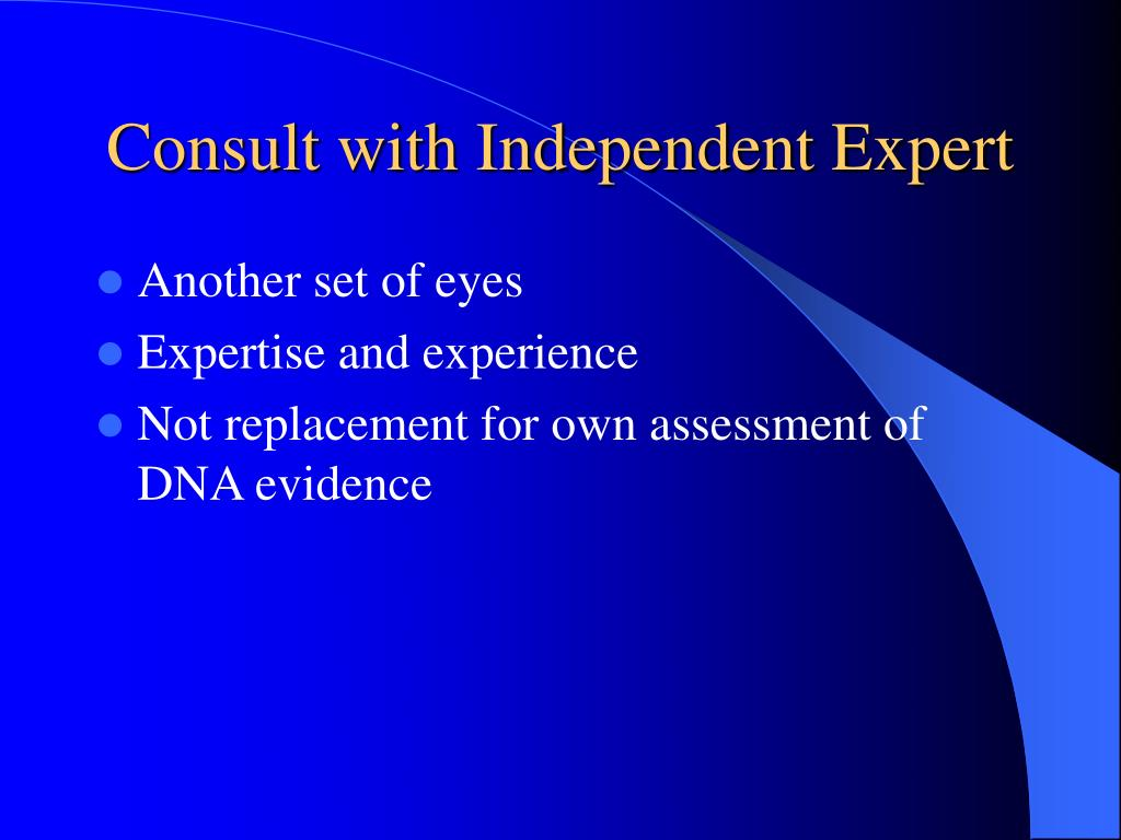 Consult with Independent Expert