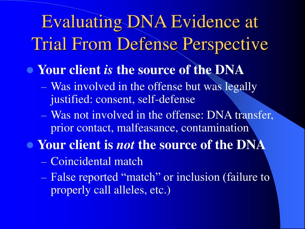Evaluating DNA Evidence at Trial From Defense Perspective