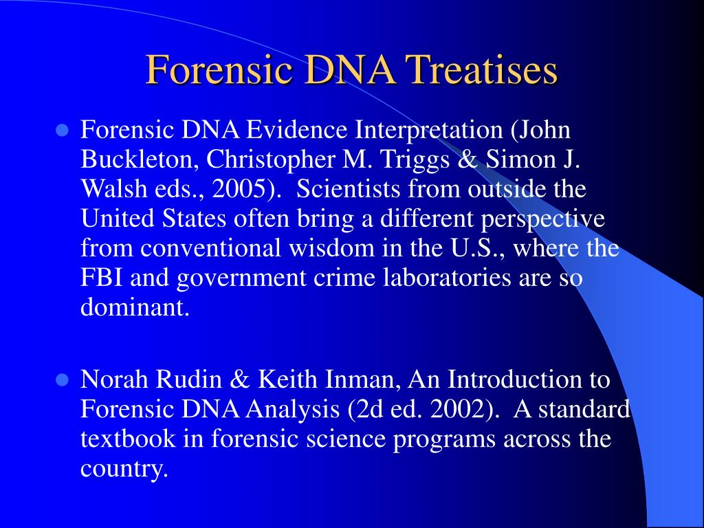 Forensic DNA Treatises