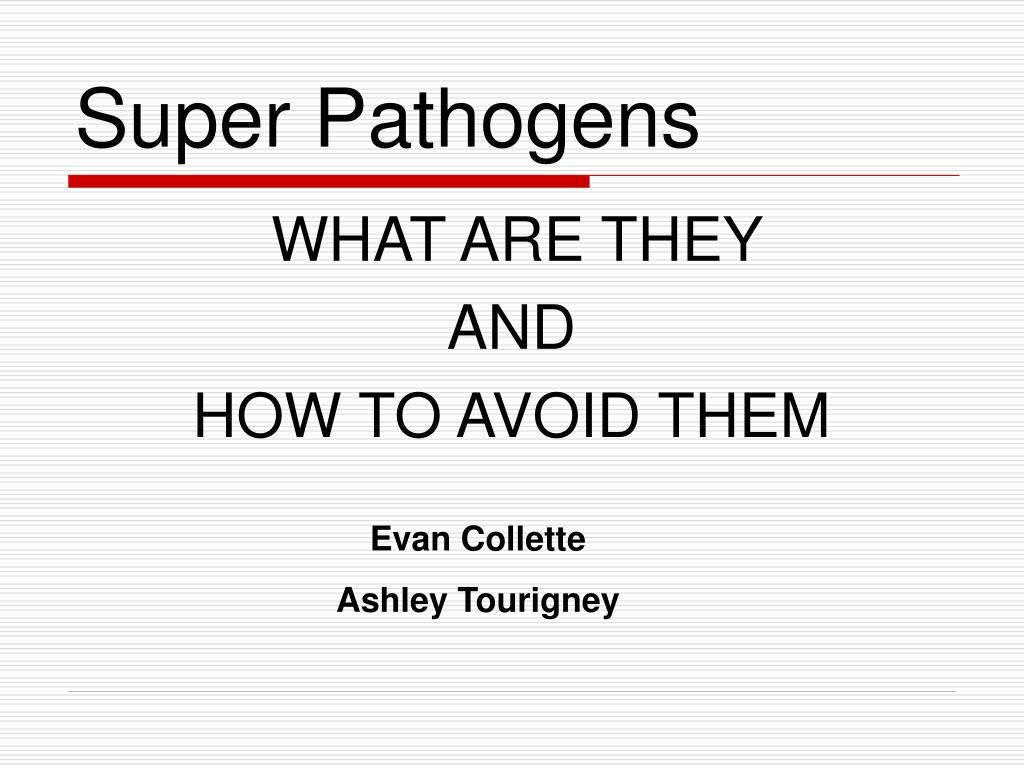 super pathogens