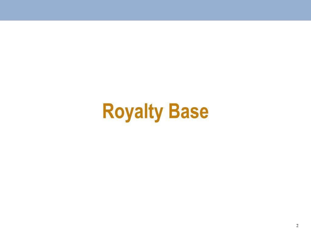 Royalty Base