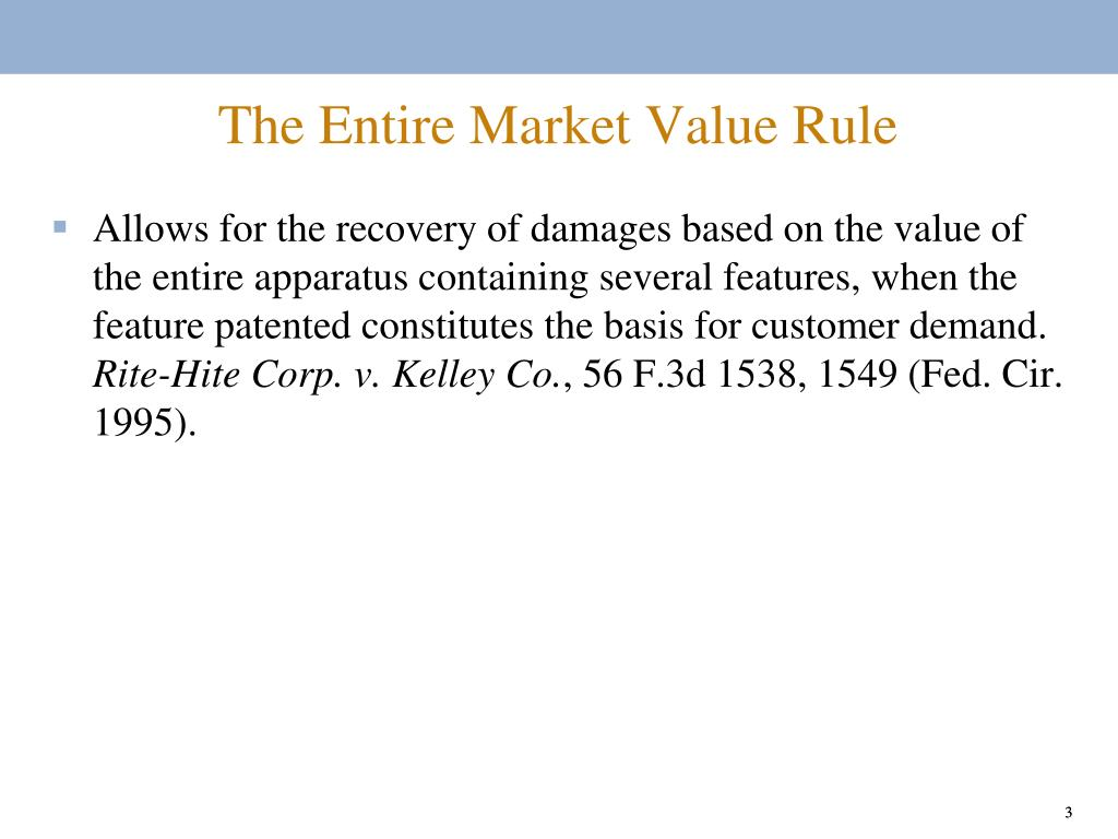 The Entire Market Value Rule