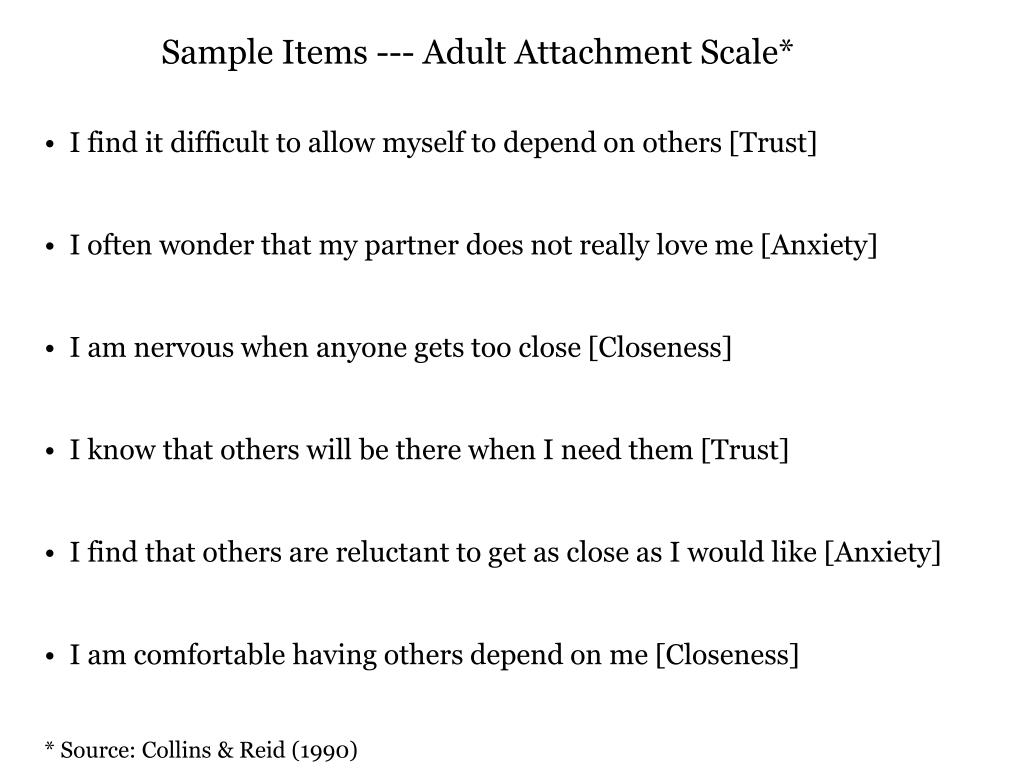 Sample Items --- Adult Attachment Scale*
