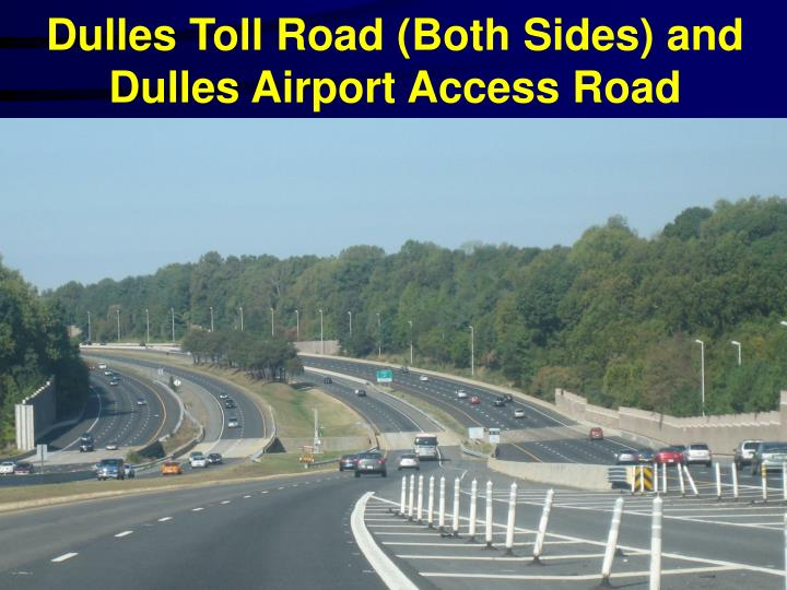 Dulles Toll Road (Both Sides) and Dulles Airport Access Road
