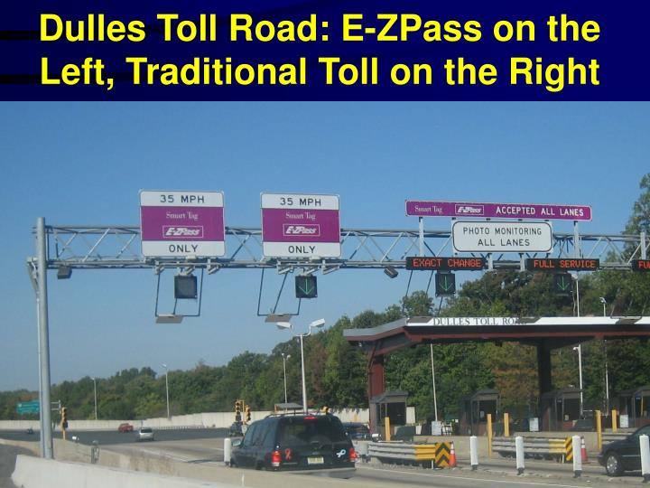 Dulles Toll Road: E-ZPass on the Left, Traditional Toll on the Right