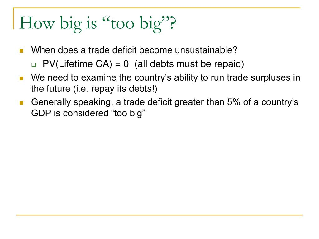 "How big is ""too big""?"