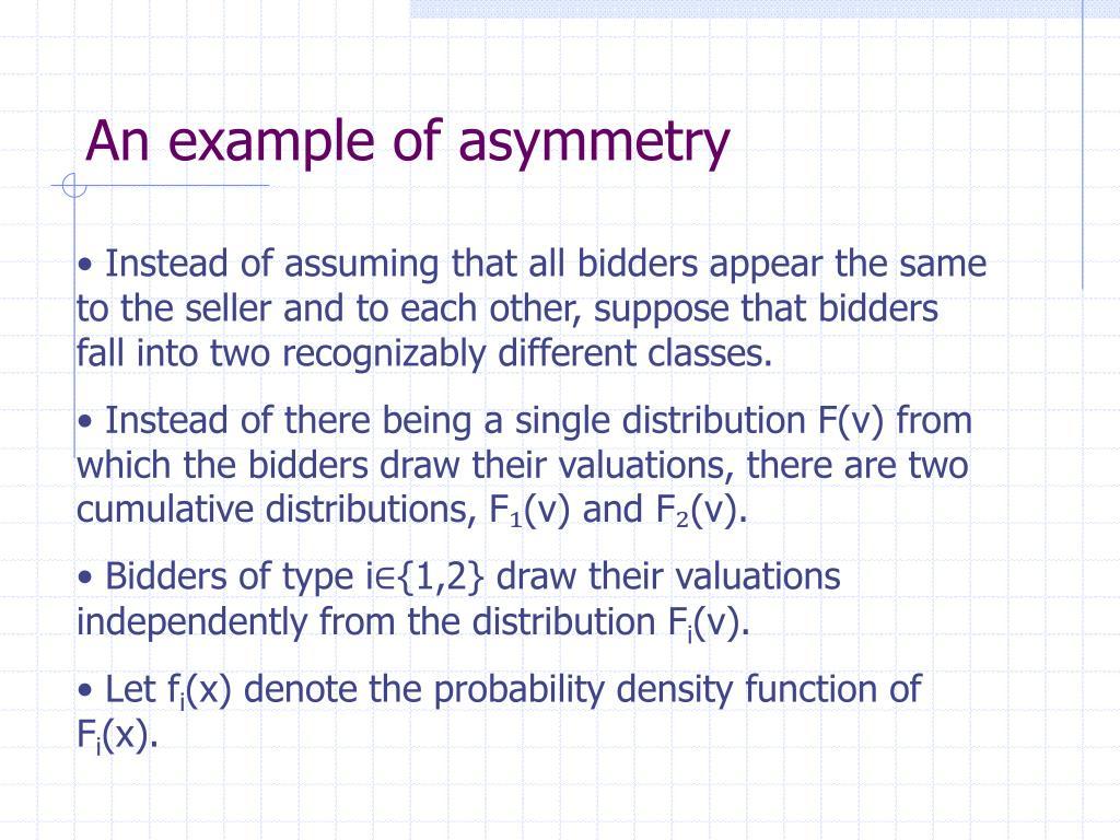 An example of asymmetry