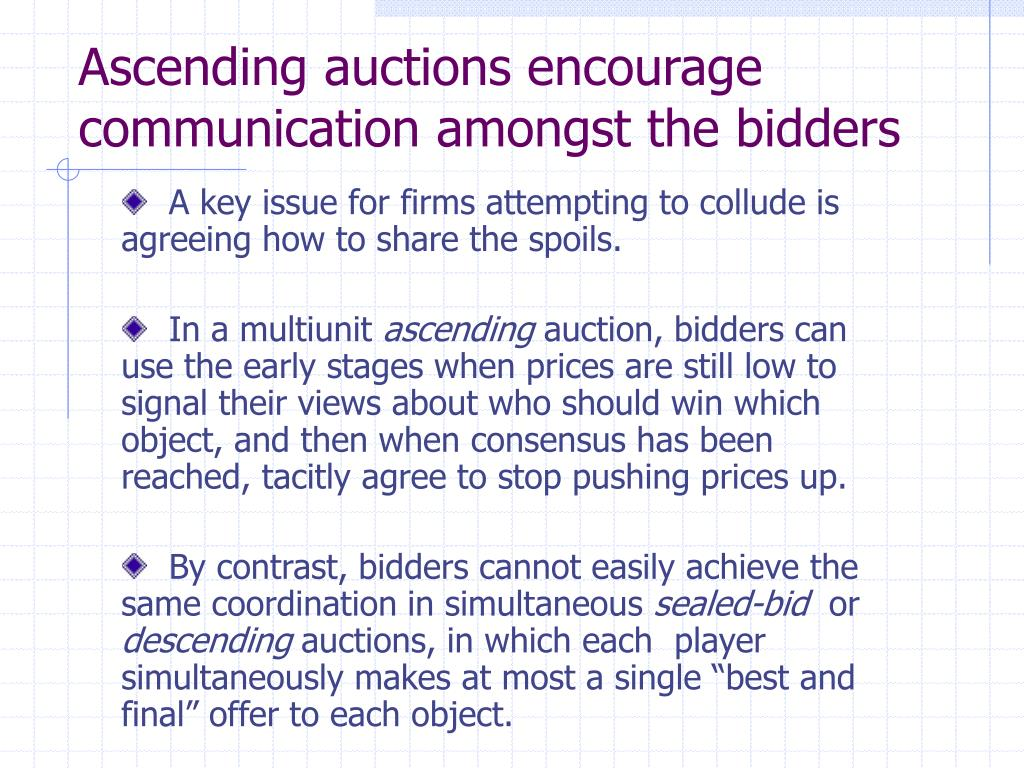 Ascending auctions encourage communication amongst the bidders