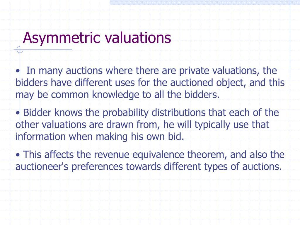 Asymmetric valuations