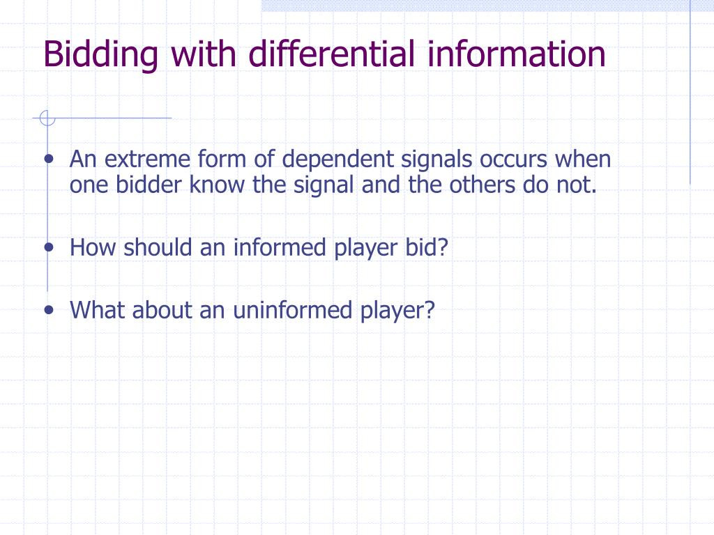 Bidding with differential information