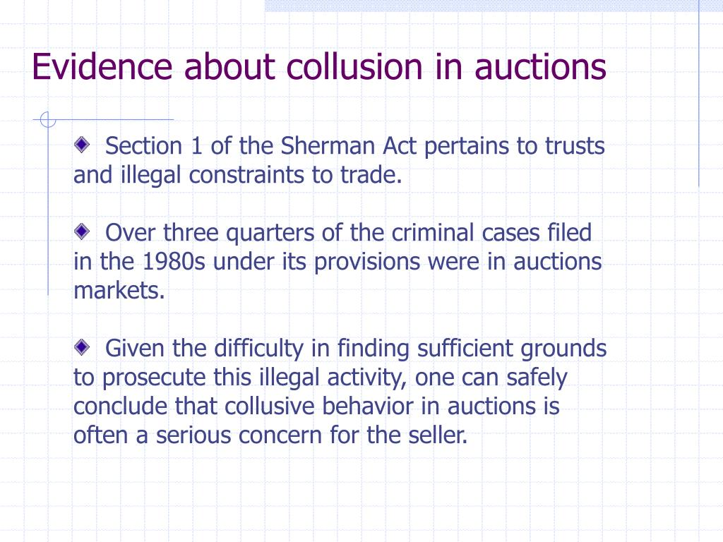 Evidence about collusion in auctions