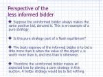 perspective of the less informed bidder