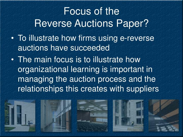 Focus of the reverse auctions paper
