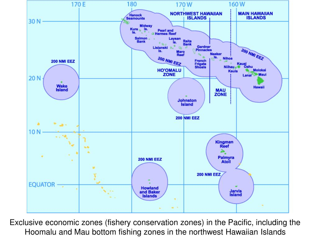 Exclusive economic zones (fishery conservation zones) in the Pacific, including the Hoomalu and Mau bottom fishing zones in the northwest Hawaiian Islands