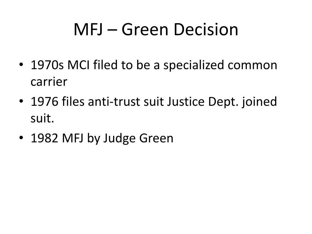 MFJ – Green Decision