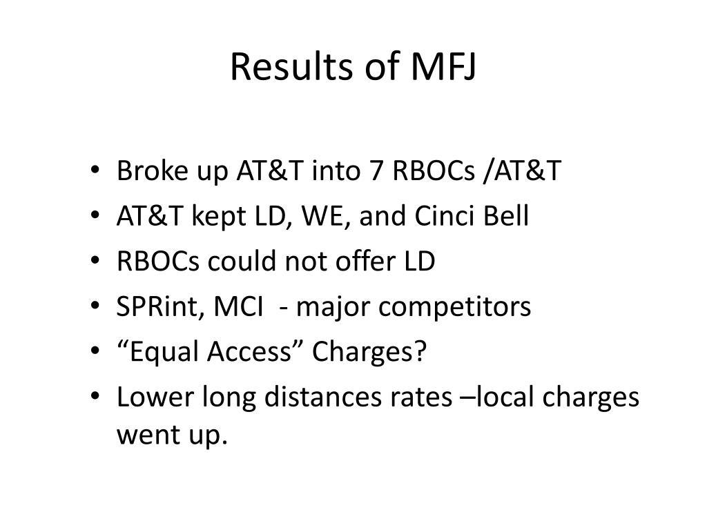 Results of MFJ