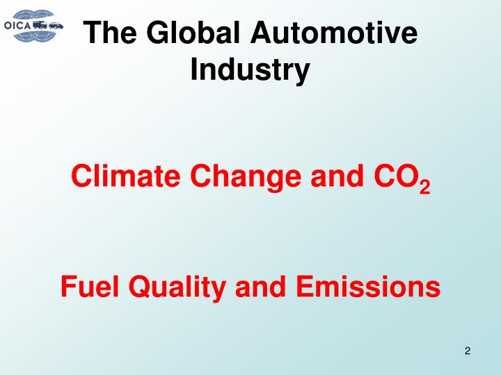 The global automotive industry climate change and co 2 fuel quality and emissions