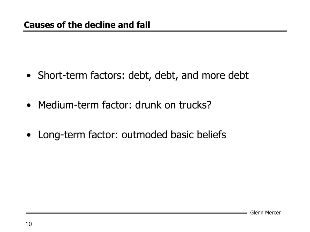 Causes of the decline and fall