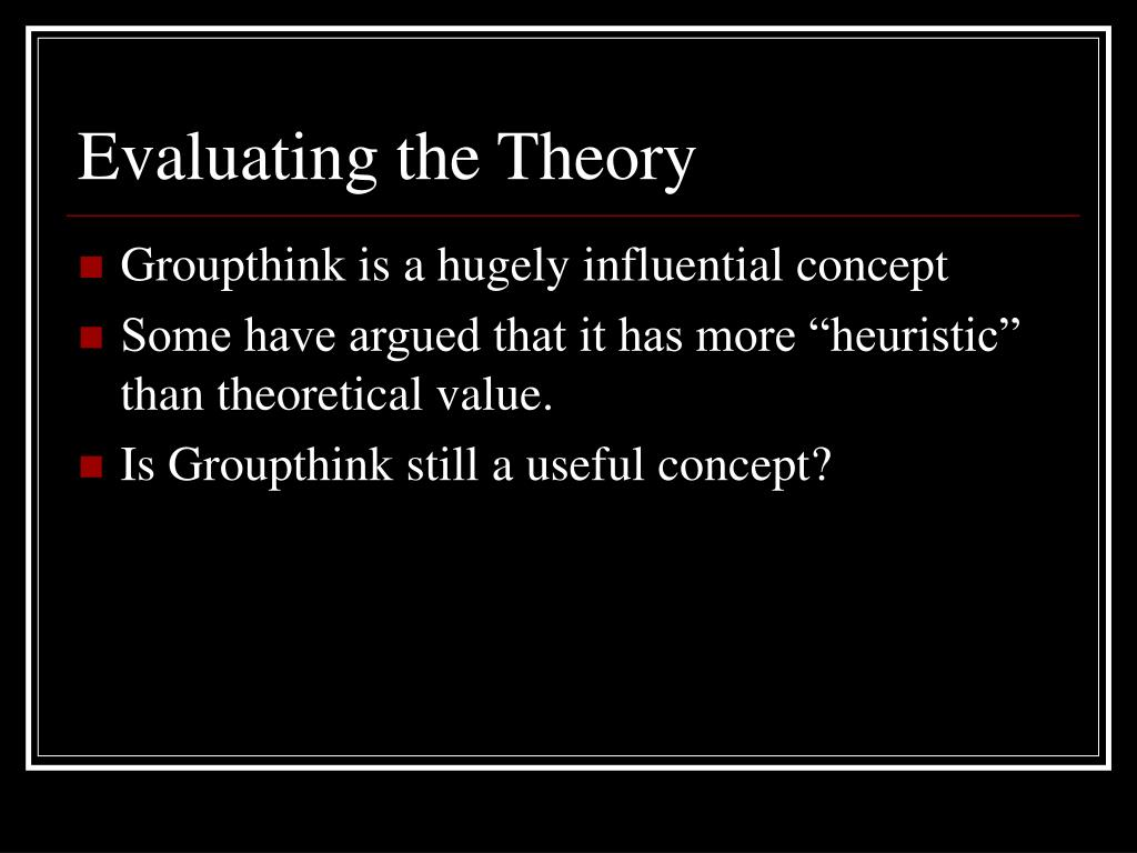 Evaluating the Theory
