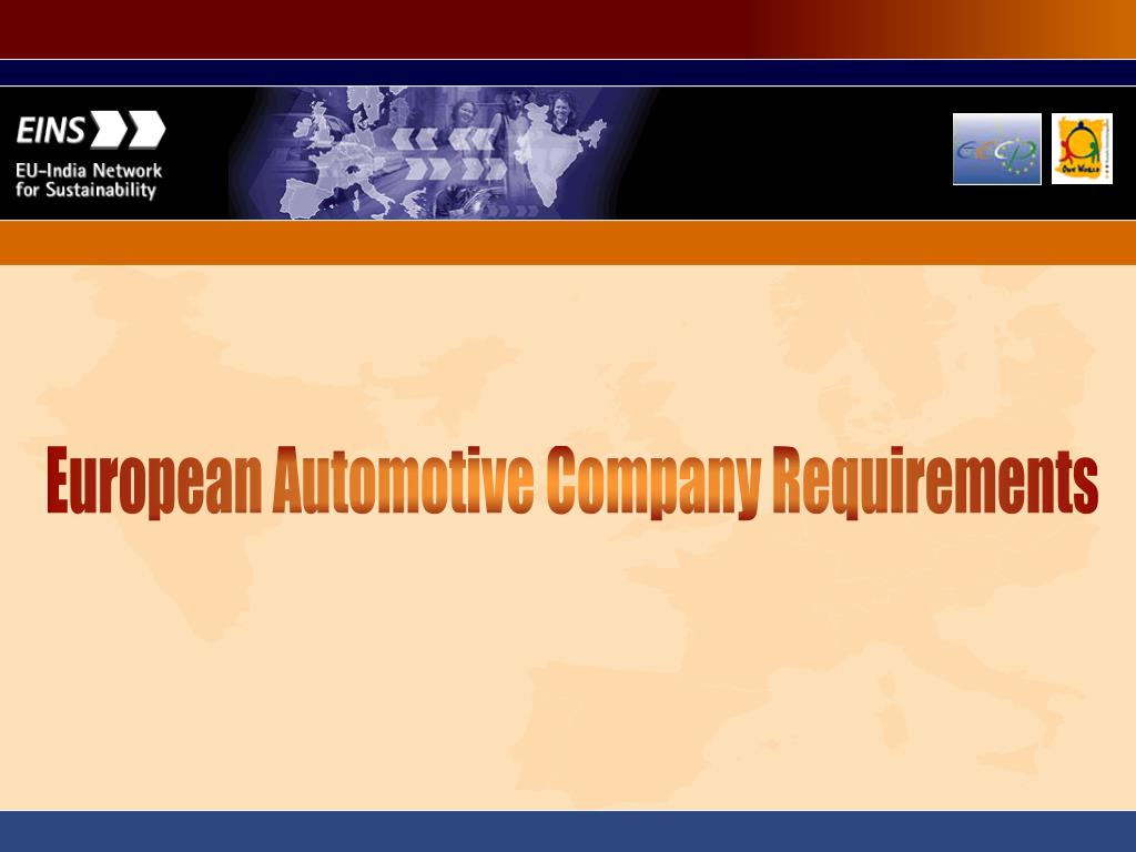 European Automotive Company Requirements