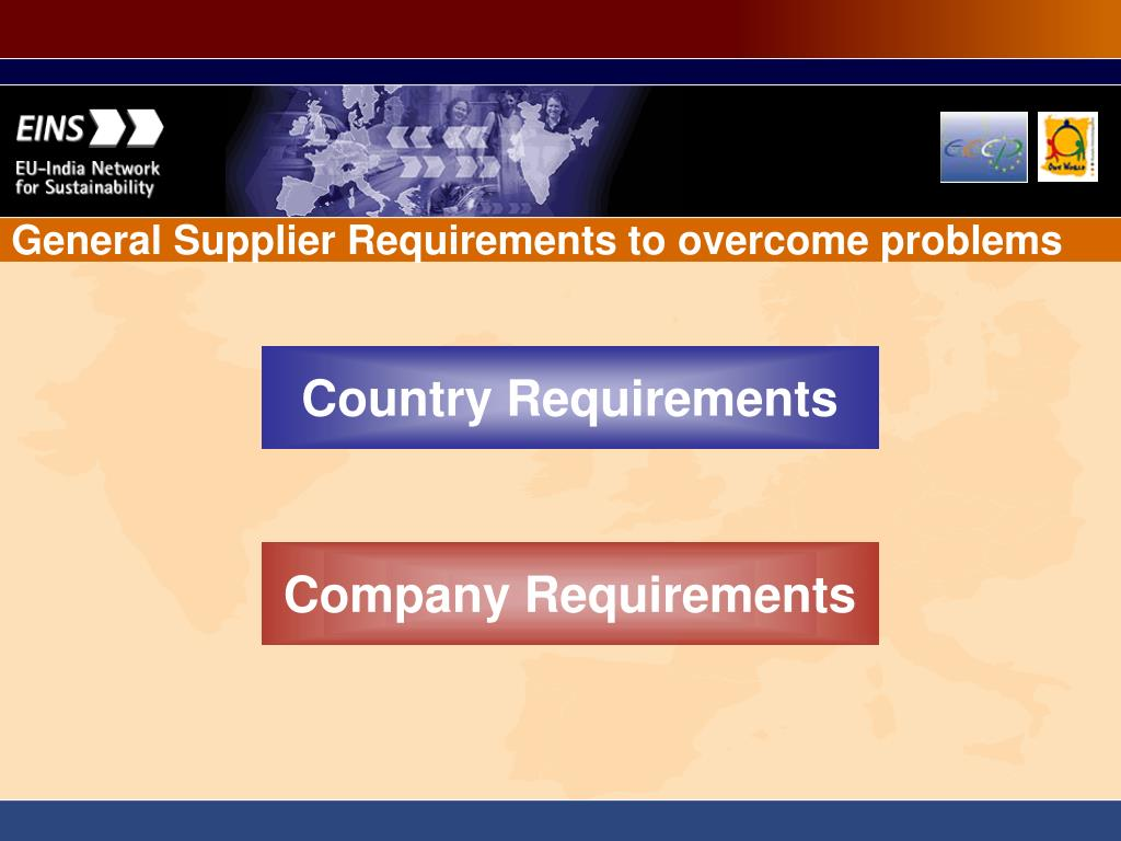 General Supplier Requirements to overcome problems