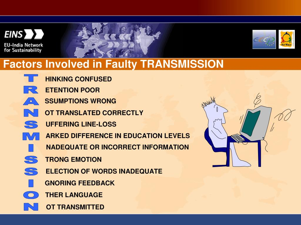 Factors Involved in Faulty TRANSMISSION