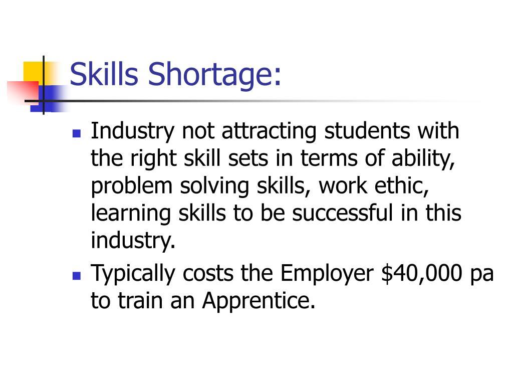 Skills Shortage: