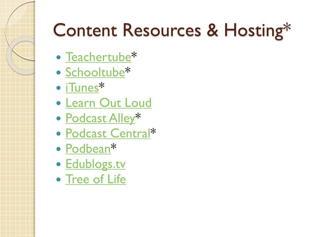 Content Resources & Hosting*