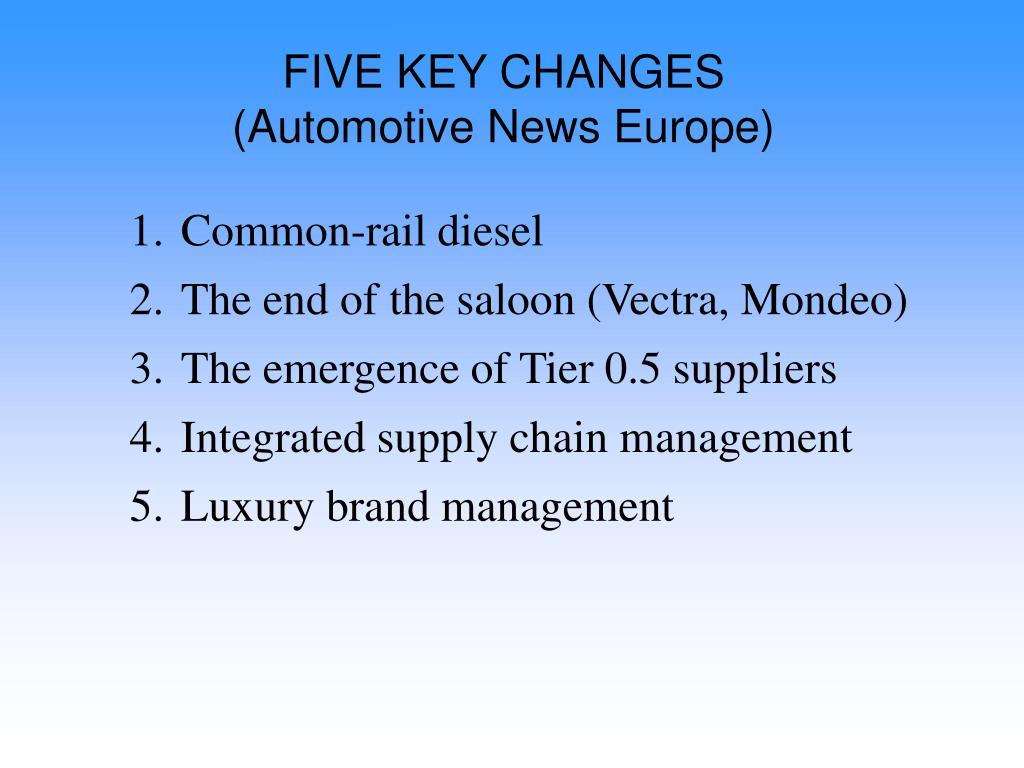 FIVE KEY CHANGES