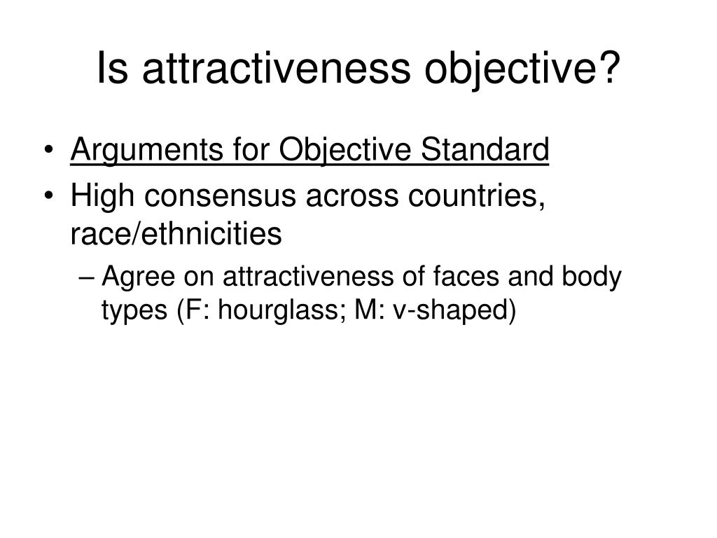 Is attractiveness objective?