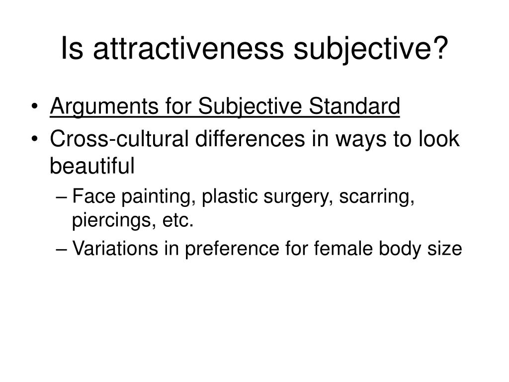 Is attractiveness subjective?