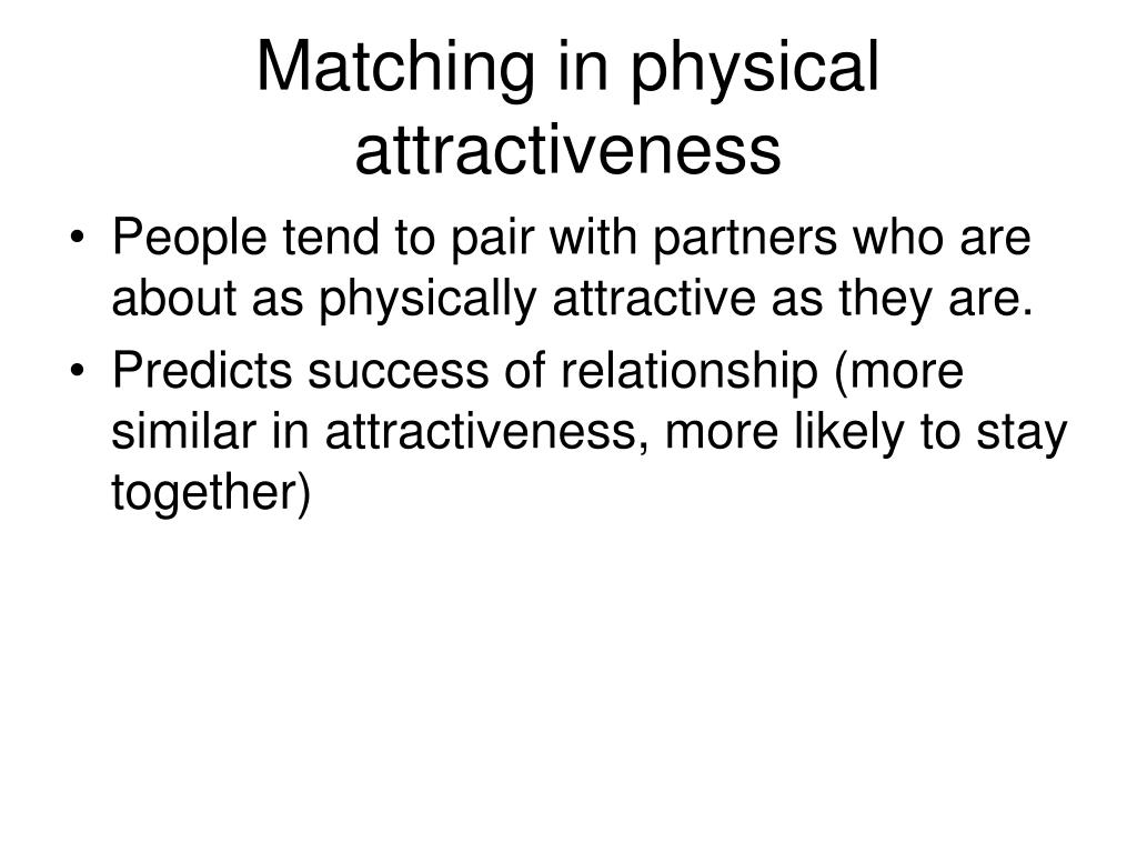 Matching in physical attractiveness