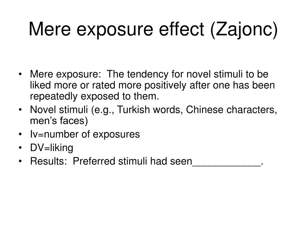 Mere exposure effect (Zajonc)