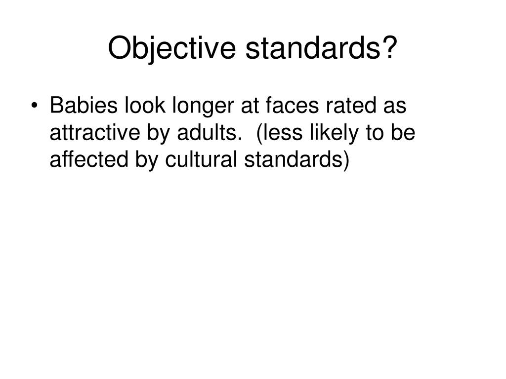 Objective standards?