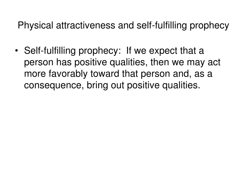 Physical attractiveness and self-fulfilling prophecy