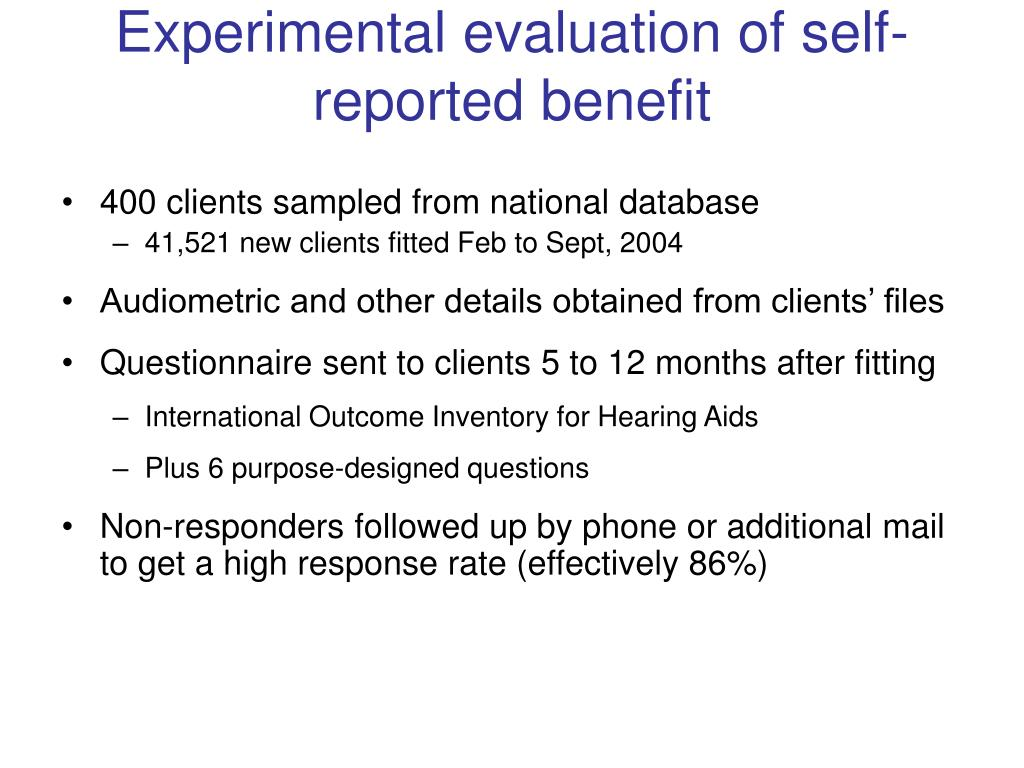 Experimental evaluation of self-reported benefit