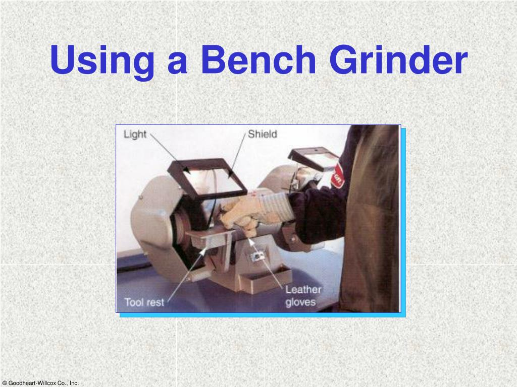 Using a Bench Grinder